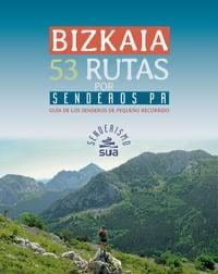 Bizkaia. 53 rutas por senderos PR