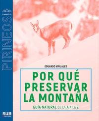 Porque preservar la montaña