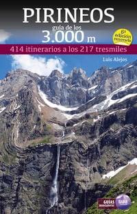Pirineos. Guia de los 3.000 metros