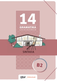 Gramatika lan-koadernoa 14 (B2)