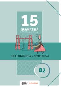Gramatika lan-koadernoa 15 (B2)