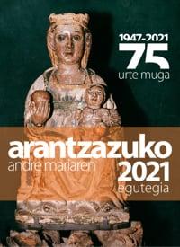 Arantzazuko Andre Mariaren Egutegia 2021