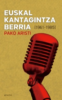 Euskal kantagintza berria (1961-1985)
