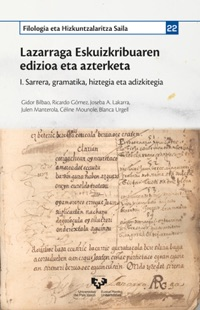 Lazarraga Eskuizkribuaren edizioa eta azterketa I