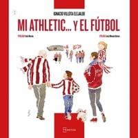 Mi Athletic... y el fútbol