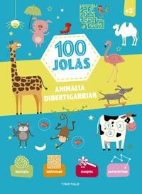 100 jolas. Animalia dibertigarriak