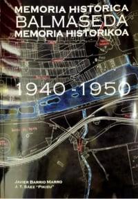 Memoria historikoa Balmaseda (1940-1950)